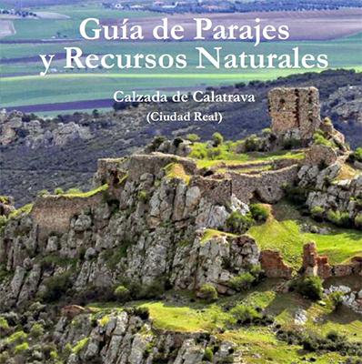 Mis fotografías, portada y contraportada de la Guía de Parajes y Recursos naturales de Calzada de Calatrava